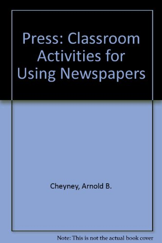 Press: Classroom Activities for Using Newspapers
