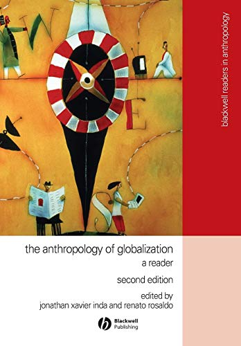 The Anthropology of Globalization: A Reader