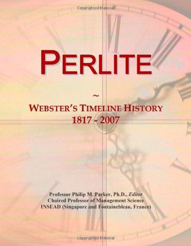 Perlite: Webster's Timeline History, 1817 - 2007