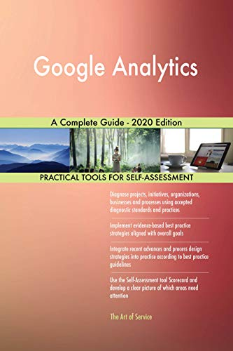 Google Analytics A Complete Guide - 2020 Edition