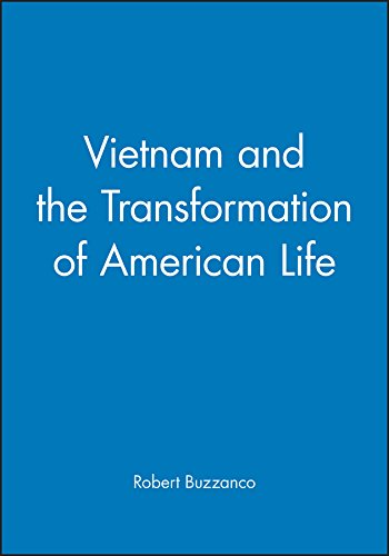 Vietnam and the Transformation of American Life