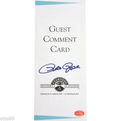 PETE ROSE SIGNED FOXWOODS RESORT CASINO GUEST COMMENT CARD REDS EXPOS PHILLIES from otto99