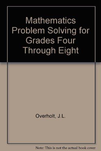 Math Problem Solving for Grades 4 Through 8