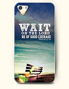 iPhone 5 5S Case OOFIT Phone Hard Case ** NEW ** Case with Design Wait On The Lord Be Of Good Courage Psalm 27:14- Bible Verses - Case for Apple iPhone 5/5s