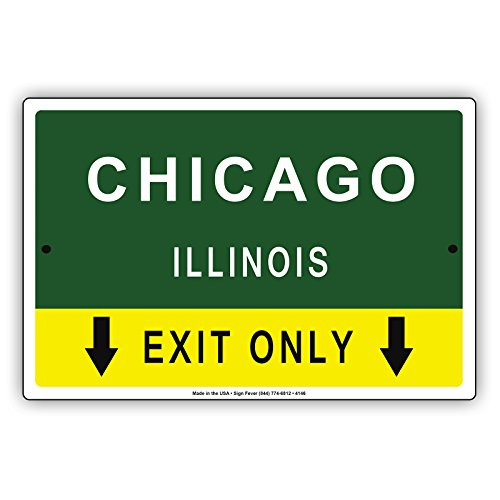 Chicago Illinois Exit Only With Pointer Arrow Direction Way Road Signs Alert Caution Warning Aluminum Metal Tin 8