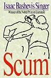Scum, Isaac Bashevis Singer, 0517108275