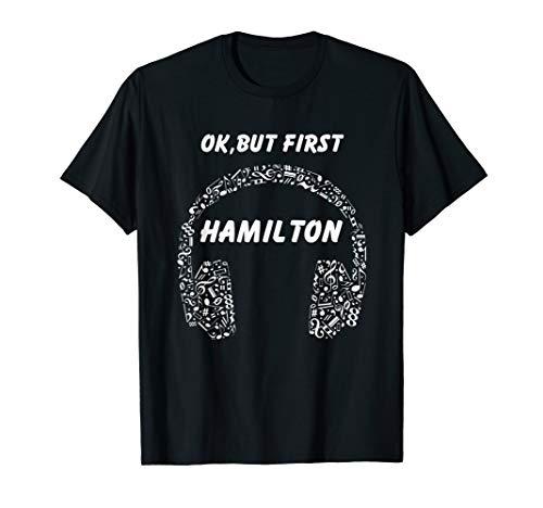 OK, BUT FIRST HAMILTON Ear Phones