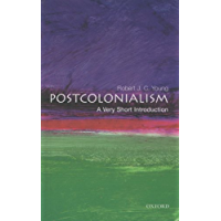 Postcolonialism: A Very Short Introduction (Very Short Introductions Book 98)