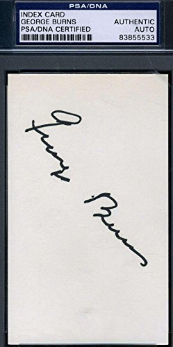 George Burns Signed 3x5 Index Card Certified Authentic Autograph PSA/DNA Certified MLB Cut Signatures