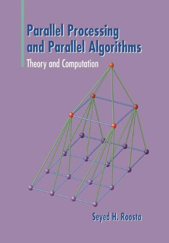 Parallel Processing and Parallel Algorithms: Theory and Computation by Springer