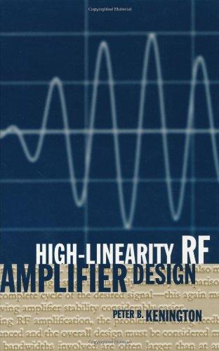(High Linearity RF Amplifier Design)