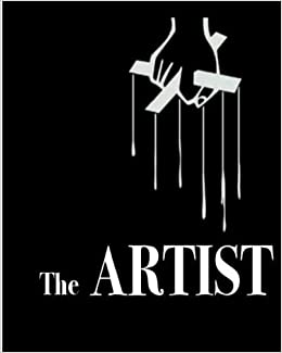 The Artist: My Adventures with 2Pac Protege gone Rogue (Volume 1) by Mr Donovan Niccolo Henry (2015-12-01)