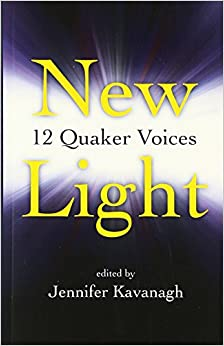 New Light:12 Quaker Voices