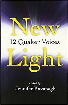 Book New Light:12 Quaker Voices