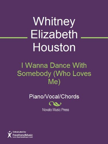 I Wanna Dance With Somebody Who Loves Me Kindle Edition By