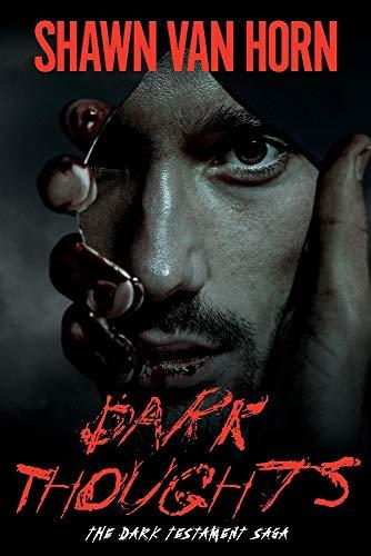 - Dark Thoughts (The Dark Testament Saga)