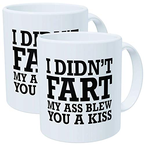 A Mug To Keep 2-PACK 11 Ounces Funny Coffee Mugs - I Din't Fart My Ass Blew You A Kiss