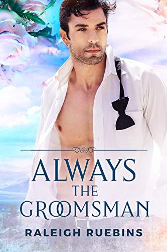 Always the Groomsman
