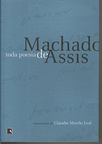 Toda Poesia de Machado de Assis