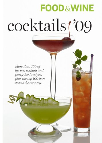 Food & Wine 2009 Cocktail Guide (Food & Wine Cocktails) pdf epub