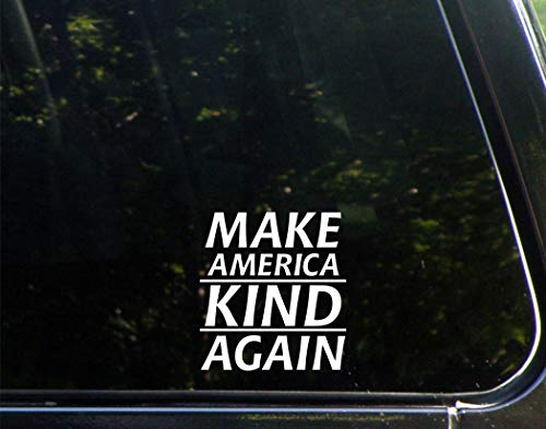 (Make America Kind Again - 4