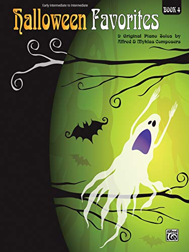 Halloween Favorites, Bk 4: 9 Original Piano Solos by Alfred and Myklas -