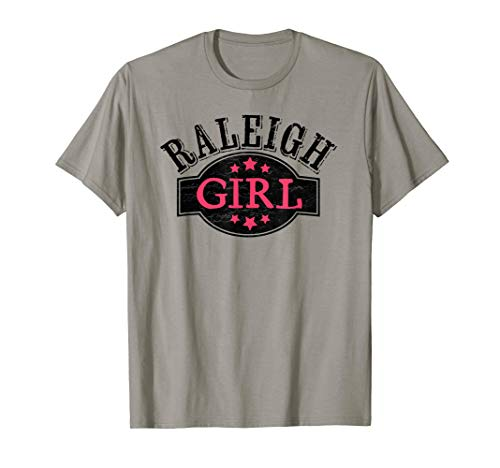 Raleigh North Carolina Girl T-Shirt - Cute Raleigh Tee