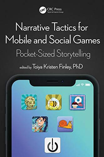 Narrative Tactics for Mobile and Social Games: Pocket-Sized Storytelling
