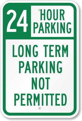 24 Hour Parking, Long Term Parking Not Permitted Sign, 18'' x 12'' by MyParkingSign