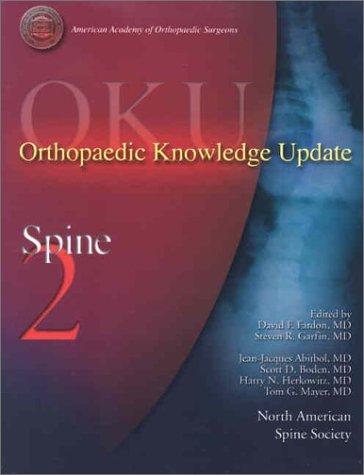Orthopaedic Knowledge Update: Spine 2 (Oku Specialty Series) (2002-01-30)