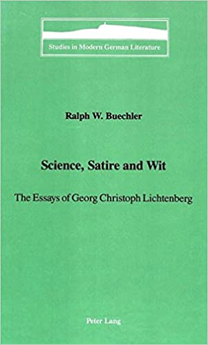 Health Essays Amazoncom Science Satire And Wit The Essays Of Georg Christoph  Lichtenberg Studies In Modern German Literature  Ralph W  Bchler  Macbeth Essay Thesis also Personal Essay Thesis Statement Amazoncom Science Satire And Wit The Essays Of Georg Christoph  Example Essay Thesis