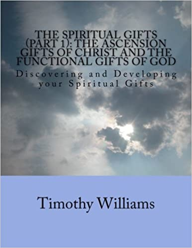 photograph about Spiritual Gifts Test Printable known as The Non secular Items (Aspect 1): The Ascension Presents of Christ