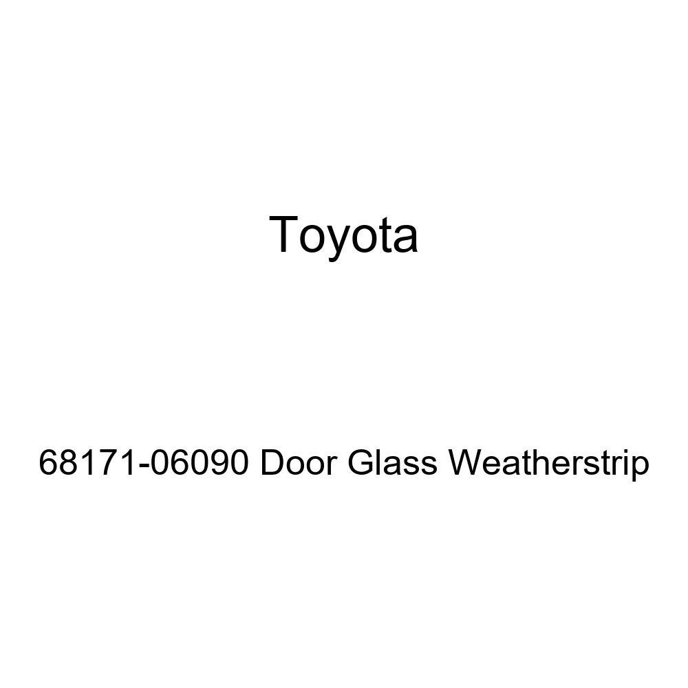 TOYOTA Genuine 68171-06090 Door Glass Weatherstrip