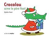 """Afficher """"Crocolou aime le Père Noël"""""""