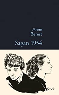 Sagan 1954 par Anne Berest