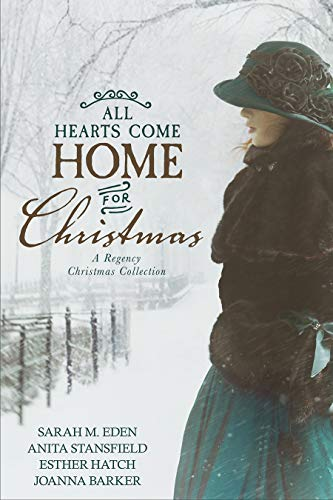 All Hearts Come Home for Christmas by [Eden, Sarah M., Stansfield, Anita, Hatch, Esther, Barker, Joanna]
