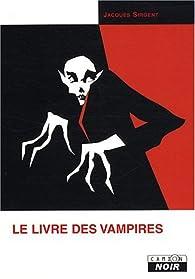 Le livre des vampires par Jacques Sirgent