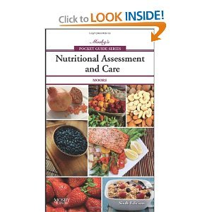Nutritional Assessment and Care 6th (Sixth) Edition byMoore ebook