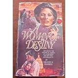 A Woman of Destiny, Grandin K. Hammell, 0890837341