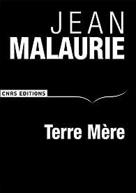Terre Mère par Jean Malaurie