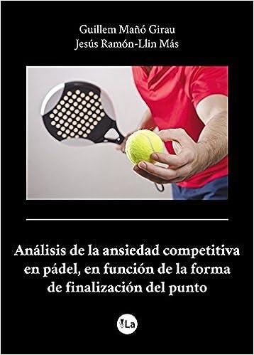 Análisis de la ansiedad competitiva en pádel, en función de ...