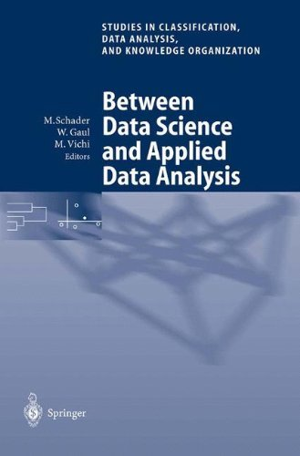 Download Between Data Science and Applied Data Analysis: Proceedings of the 26th Annual Conference of the Gesellschaft für Klassifikation e.V., University of Mannheim, … Data Analysis, and Knowledge Organization) Pdf