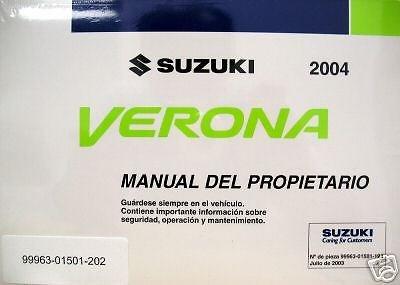 amazon com 2004 suzuki verona owner s manual spanish language rh amazon com 2005 suzuki verona service manual pdf 2005 suzuki verona owners manual