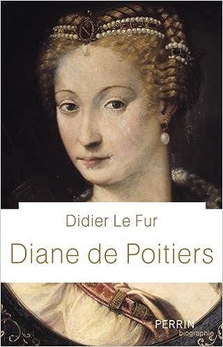 Lire un Diane de Poitiers pdf epub