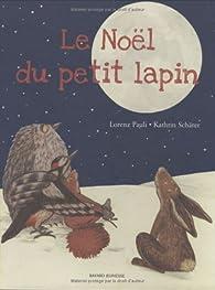 Le Noël du petit lapin par Lorenz Pauli