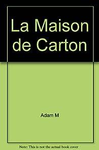 La maison de carton et autres textes par Martín Adán
