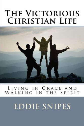 Download The Victorious Christian Life: Living in Grace and Walking in the Spirit PDF