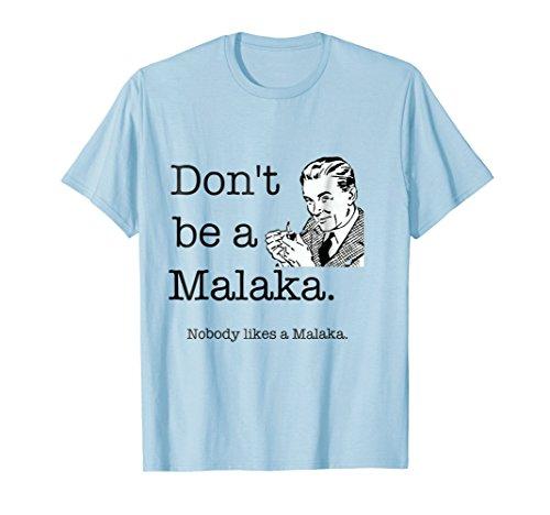 Don't Be a Malaka Greek T Shirt, Greece slang