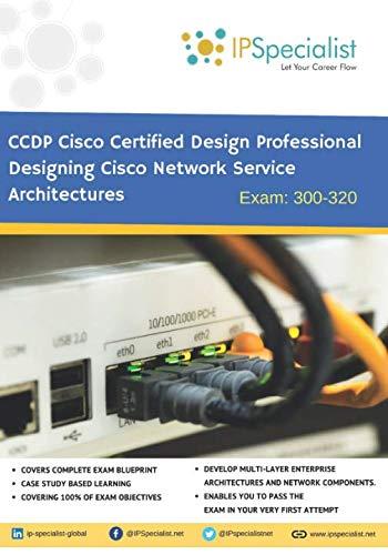 CCDP - Cisco Certified Design Professional - Designing Cisco Network Service Architectures: ARCH - Technology Workbook Exam 300-320