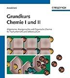 Grundkurs Chemie II : Organische Chemie Fur Fachunterricht und Selbststudium, Arni, Arnold, 3527306390